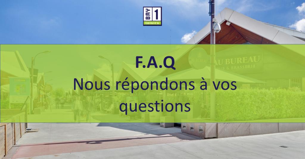 FAQ Foire aux questions Bay 1
