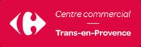 Centre commercial Carrefour Trans en Provence