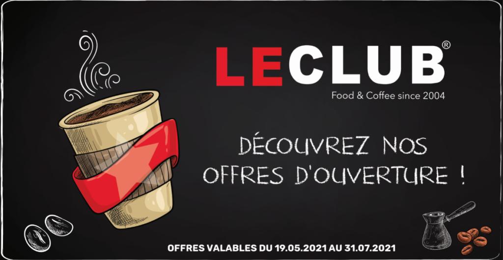 C'est nouveau ! Venez découvrir les offres d'ouverture de votre nouveau Coffee Shop LE CLUB dans votre Centre Commercial Carrefour Villabé